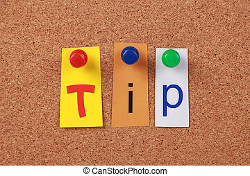 Tip Single Word - The word Tip in cut out magazine letters...