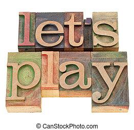 tipo, juego, dejar, nosotros, texto impreso