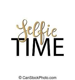 tipografia, poster., -, selfie, tempo, mão, desenhado, lettering