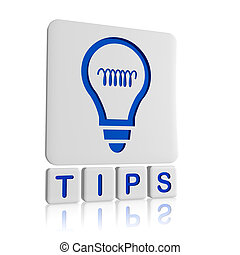 Tips - 3d icon - Tips 3d blue icon of bulb and text