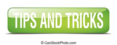 tips and tricks green square 3d realistic isolated web button