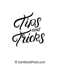 Tips and tricks lettering.