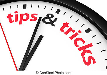 Tips And Tricks Time - Time for tips and tricks concept with...