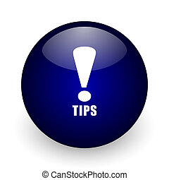 Tips blue glossy ball web icon on white background. Round 3d render button.
