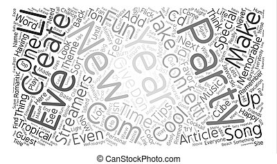 Tips For A Memorable New Years Eve Party text background word cloud concept