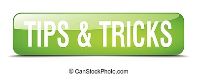 tips & tricks green square 3d realistic isolated web button