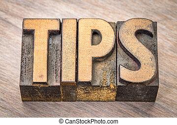 tips word in vintage wood type