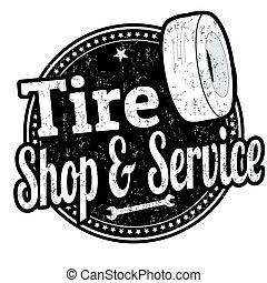 Tire shop and service sign or stamp