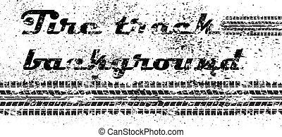 Tire track grunge background