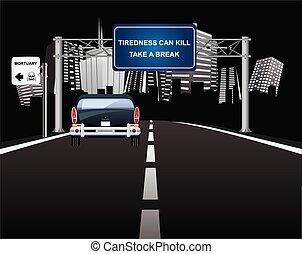 Tiredness can kill sign on gantry