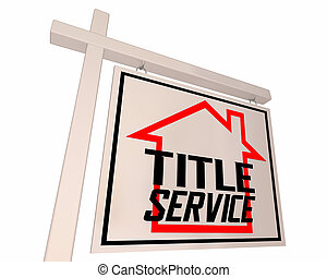 Title Service Home House Sold For Sale Sign Closing Real Estate 3d Illustration
