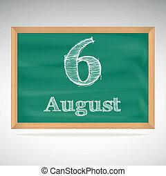 tiza, inscripción, 6, agosto, pizarra