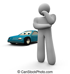 To Buy or Not to Buy a Car - A person decides whether to buy...