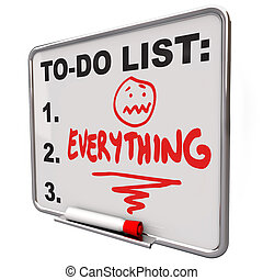 To-Do List Everything Dry Erase Board Overworked Stress -...