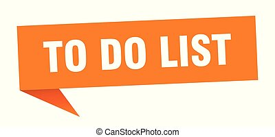 to do list speech bubble. to do list sign. to do list banner