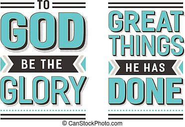 To Go Be the Glory Great things He has Done Gospel Hymn Lyrics Vector Poster Set