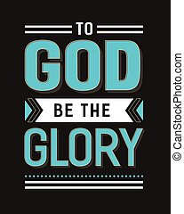 To God Be the Glory Gospel Hymn Lyrics Vector Poster with vintage style typography and design ornaments in tiel, and white on black background