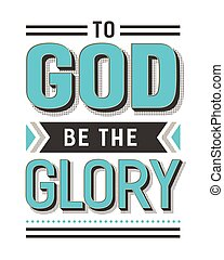 To God Be the Glory Gospel Hymn Lyrics Vector Poster with vintage style typography and design ornaments in tiel, black and white