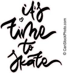 to je, čas, do, brusle, vektor, illustation.
