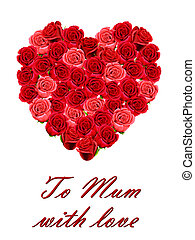 To Mum with love with a roses heart