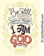 todavía, ser, cita, saber, dios, biblia