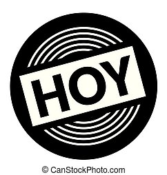 today black stamp in spanish language. Sign, label, sticker