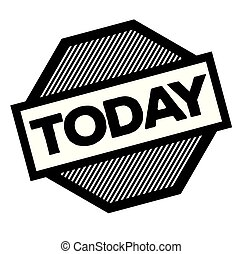 today black stamp on white background. Sign, label, sticker