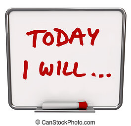 Today I Will Dry Erase Board Committed to Goal - A white dry...