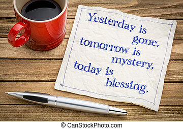 Today is blessing