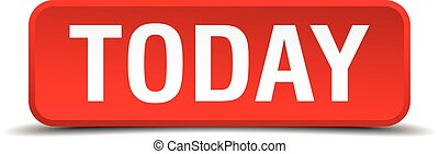 Today red 3d square button isolated on white