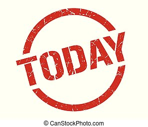 today stamp - today red round stamp