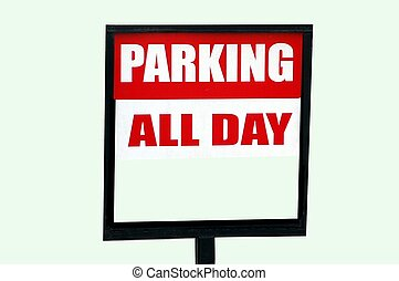 todos, día, señal de estacionamiento
