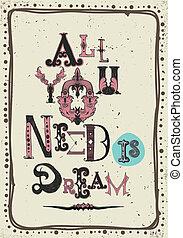 todos, poster., vendimia, de motivación, necesidad, usted,...