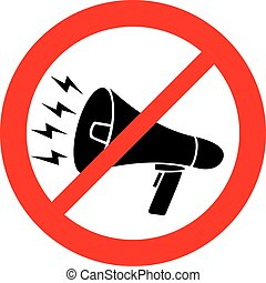 toegestaan, meldingsbord, megafoon, niet
