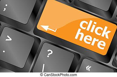 toetsenbord, met, klikken hier, knoop, internet, concept