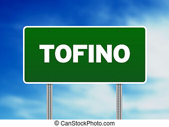 Tofino  Road Sign