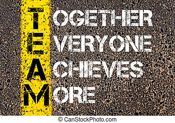 Together Everyone Achieves More - TEAM Concept. Conceptual...