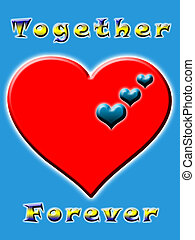 together forever hearts