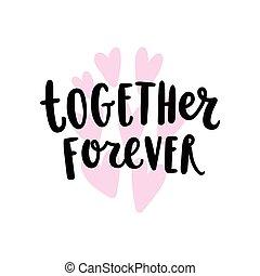 Together forever lettering