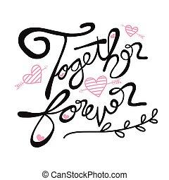 Together forever word lettering illustration