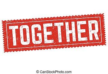 Together grunge rubber stamp