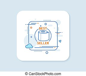 Toilet paper tissue roll line icon. Best seller sign. Vector
