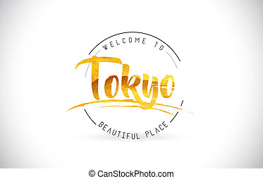 Tokyo Welcome To Word Text with Handwritten Font and Golden Texture Design.