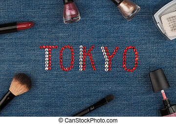 Tokyo. World capitals of fashion. Word inlaid rhinestones and cosmetics.