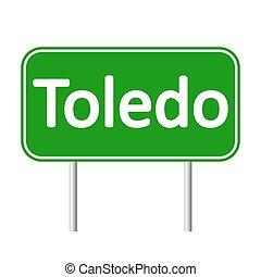 Toledo road sign. - Toledo road sign isolated on white...