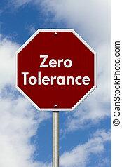 tolerancja, zero, zatrzymajcie znaczą