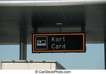 Toll road, Kort / Card sign