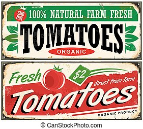 Tomatoes vintage promotional sign design. Retro ads concept with juicy tomato on old metal background.