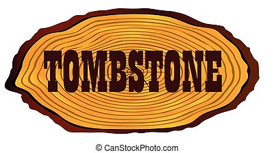Tombstone Log Sign