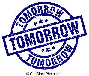 tomorrow blue round grunge stamp